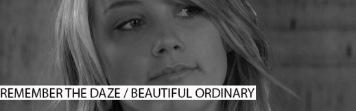 Remember the Daze ou Beautiful Ordinary
